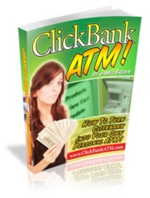 Product picture ClickBank ATM - make money on the internet