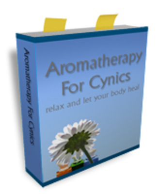 Product picture Aromatherapy for cynics - relax and let your body heal